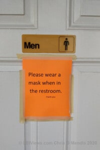 You must wear a mask in the men's room
